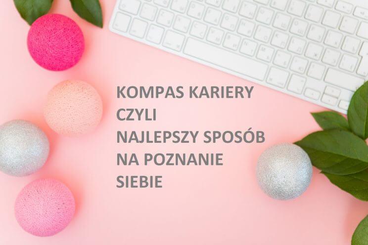kompas kariery, proces doradczy, www.findyourownway.pl